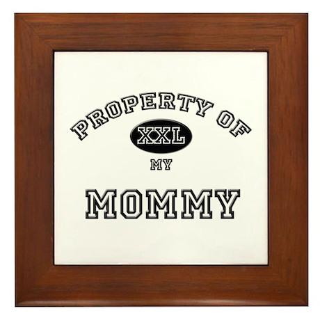 Property of my MOMMY Framed Tile