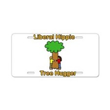 liberal hippie tree hugger Aluminum License Plate