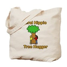 liberal hippie tree hugger Tote Bag