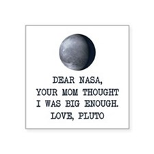Dear Nasa Love Pluto Sticker