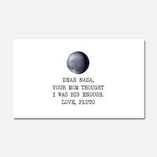 Dear Nasa Love Pluto Car Magnet 20 x 12