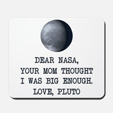 Dear Nasa Love Pluto Mousepad