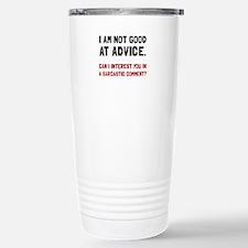 Advice Sarcastic Comment Travel Mug