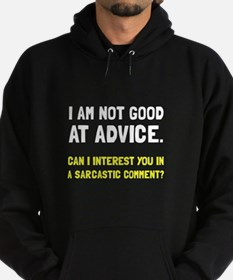 Advice Sarcastic Comment Hoody