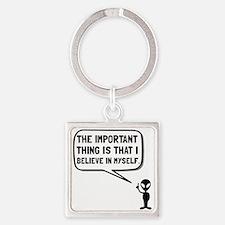 Alien Believe In Myself Keychains
