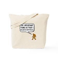 Bigfoot Believe In Myself Tote Bag