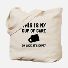 Cup Of Care Tote Bag