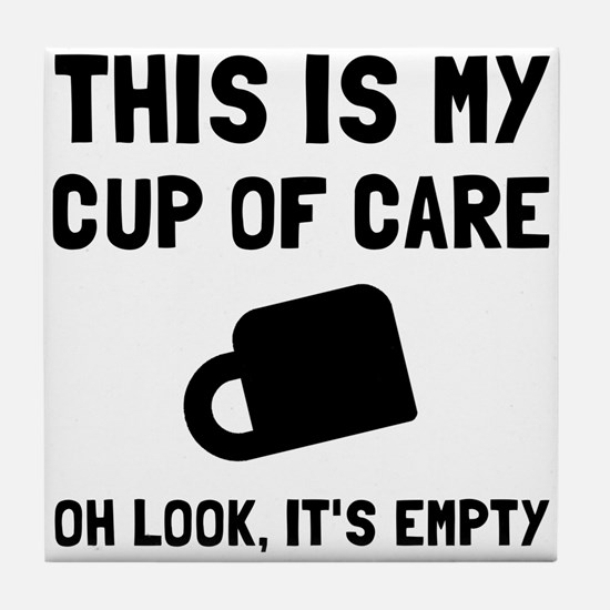 Cup Of Care Tile Coaster
