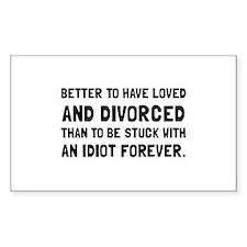 Divorced Idiot Decal