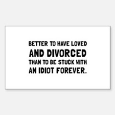 Divorced Idiot Decal