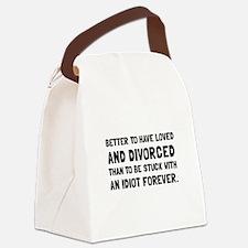 Divorced Idiot Canvas Lunch Bag