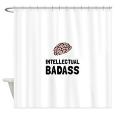 Intellectual Badass Shower Curtain