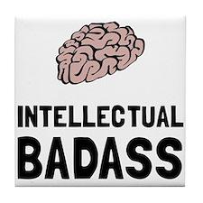 Intellectual Badass Tile Coaster