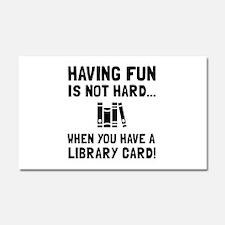 Library Card Fun Car Magnet 20 x 12