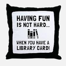 Library Card Fun Throw Pillow
