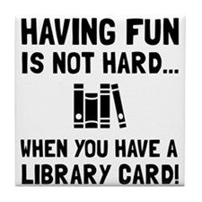 Library Card Fun Tile Coaster
