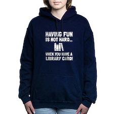 Library Card Fun Women's Hooded Sweatshirt
