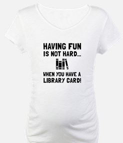 Library Card Fun Shirt