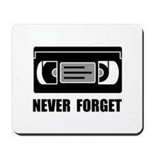 VCR Tape Never Forget Mousepad