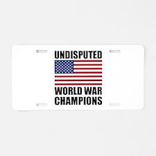 World War Champions Aluminum License Plate