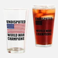 World War Champions Drinking Glass