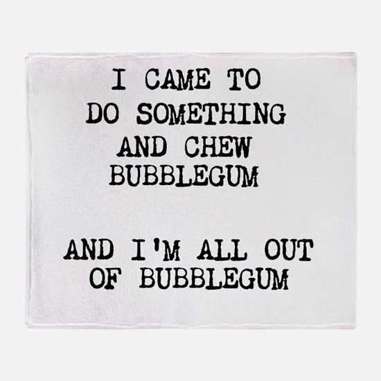 Chew Bubblegum Throw Blanket