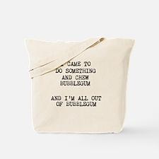 Chew Bubblegum Tote Bag