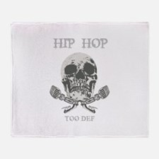 HIP HOP TOO DEF! Throw Blanket