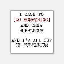 Chew Bubblegum Sticker