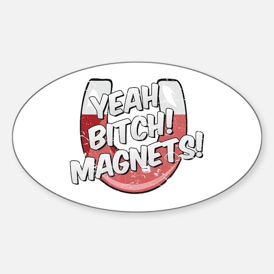breaking bad: yeah bitch Sticker (Oval)