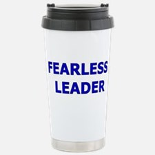 Cute Fearless leader Travel Mug