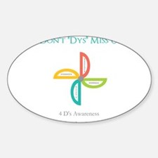 "Don't ""Dys"" Miss Us Decal"
