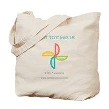 "Don't ""Dys"" Miss Us Tote Bag"