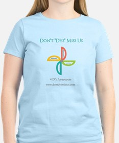 """Don't """"Dys"""" Miss Us T-Shirt"""