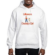 Lilliana is Daddy's Girl Hoodie Sweatshirt