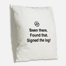 Been there found that log Burlap Throw Pillow