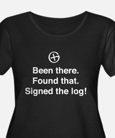 Been there found that log Plus Size T-Shirt