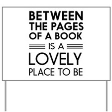 Between pages of book Yard Sign
