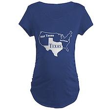 Texas Not Texas T Shirt Maternity T-Shirt