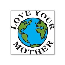 LoveYourMother Sticker
