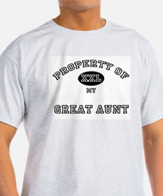 Property of my GREAT AUNT T-Shirt