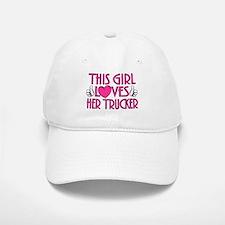 This Girl Loves Her Trucker Baseball Baseball Cap