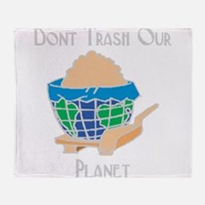 dont trash out planet.png Throw Blanket