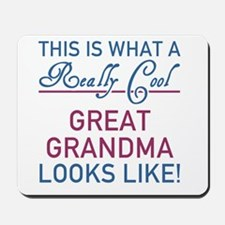 Really Cool Great Grandma Mousepad