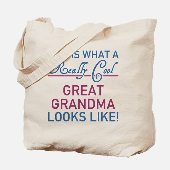 Really Cool Great Grandma Tote Bag