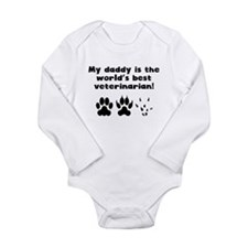 My Daddy Is The Words Best Veterinarian Body Suit