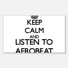 Keep calm and listen to AFROBEAT Decal