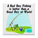 A Bad Day Fishing... Tile Coaster