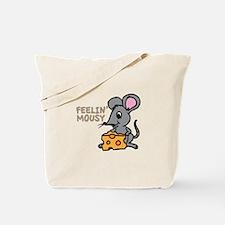 Feelin Mousy Tote Bag