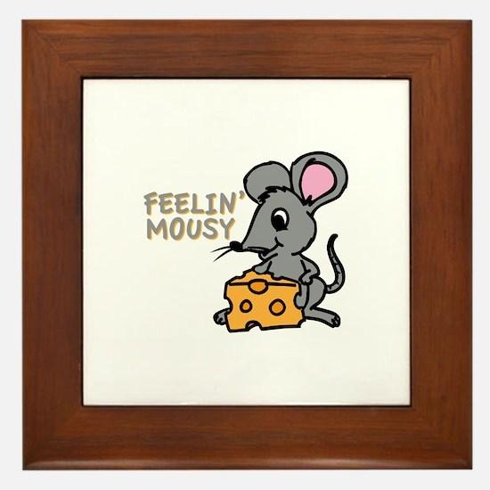 Feelin Mousy Framed Tile